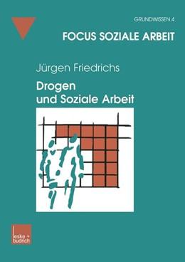 Abbildung von Friedrichs | Drogen und Soziale Arbeit | 2002 | 4
