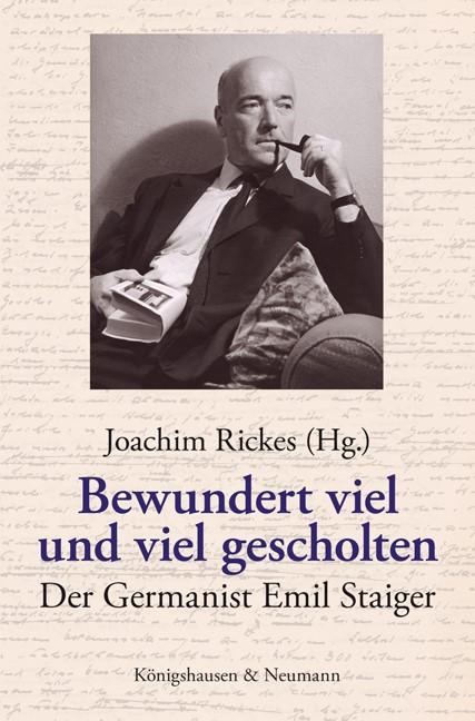 Abbildung von Rickes | Bewundert viel und viel gescholten | 1. Auflage 2009 | 2009