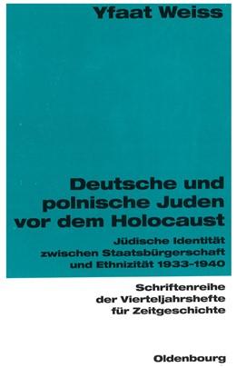 Abbildung von Weiss   Deutsche und polnische Juden vor dem Holocaust   2000