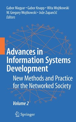 Abbildung von Maygar / Knapp / Wojtkowski / Zupancic | Advances in Information Systems Development | 2007 | New Methods and Practice for t...