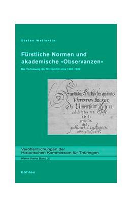 Abbildung von Wallentin | Fürstliche Normen und akademische 'Observanzen' | 2009 | Die Verfassung der Universität... | 27