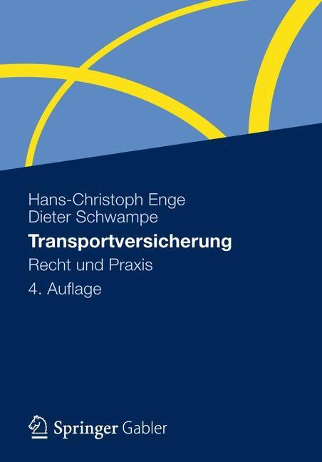 Transportversicherung | Enge / Schwampe | 4. Auflage, 2012 | Buch (Cover)