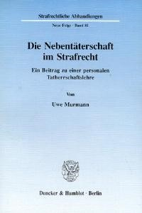 Abbildung von Murmann | Die Nebentäterschaft im Strafrecht. | 1993