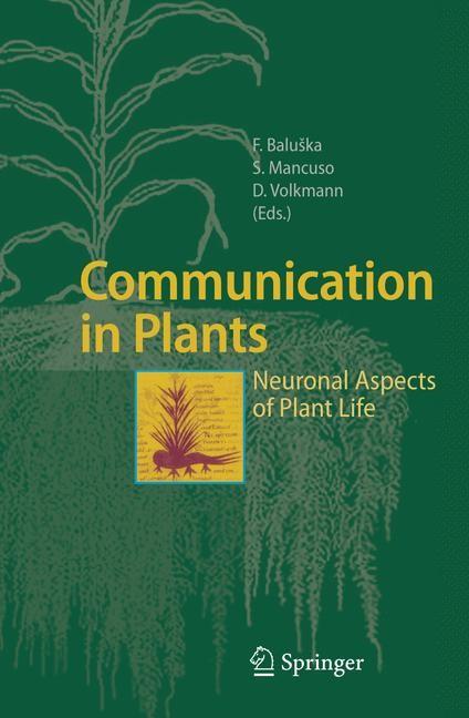 Abbildung von Baluška / Mancuso / Volkmann | Communication in Plants | 1st ed. 2006. 2nd printing | 2007