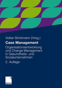 Abbildung von Brinkmann | Case Management | 2., akt. u. überarb. Aufl. 2010 | 2009 | Organisationsentwicklung und C...