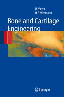 Abbildung von Meyer / Wiesmann | Bone and Cartilage Engineering | 2006