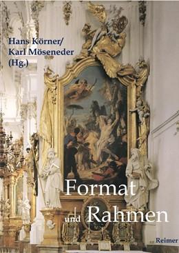 Abbildung von Körner / Möseneder | Format und Rahmen | 2008 | Vom Mittelalter bis zur Neuzei...