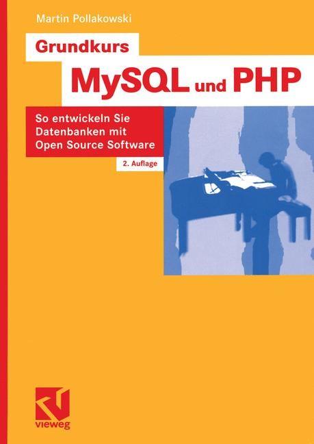 Abbildung von Pollakowski | Grundkurs MySQL und PHP | 2., verb. u. erw. | 2005