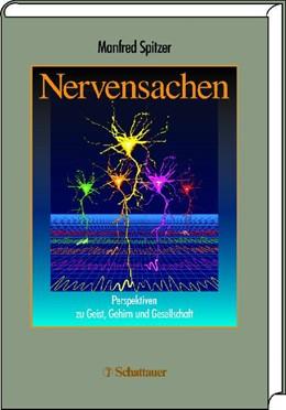 Abbildung von Spitzer | Nervensachen | 1. Ndr. 2004 der 1. Aufl. 2003 | 2004 | Perspektiven zu Geist, Gehirn ...