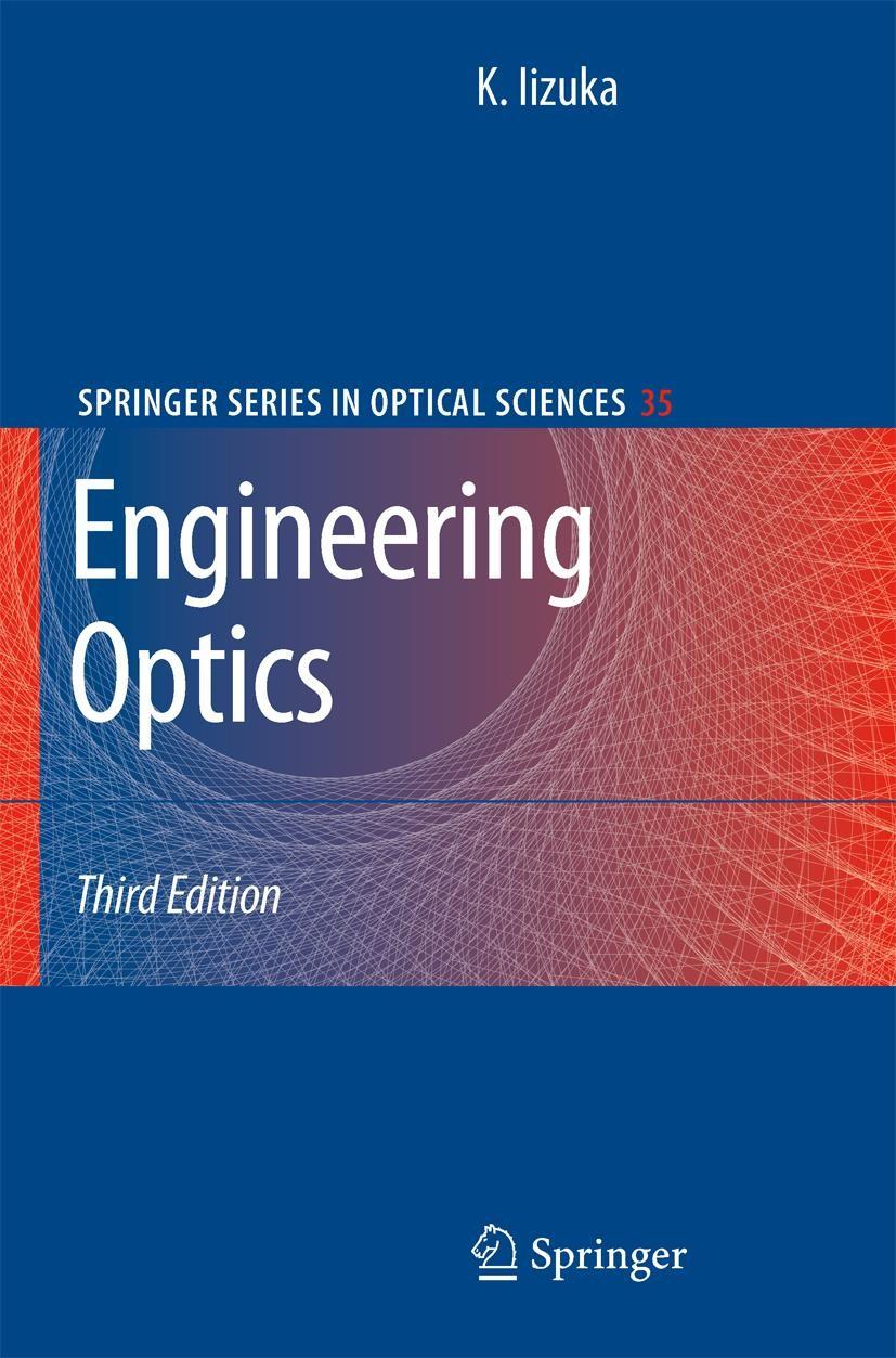 Abbildung von Iizuka | Engineering Optics | 3rd ed. 2008. Corr. 2nd printing | 2009