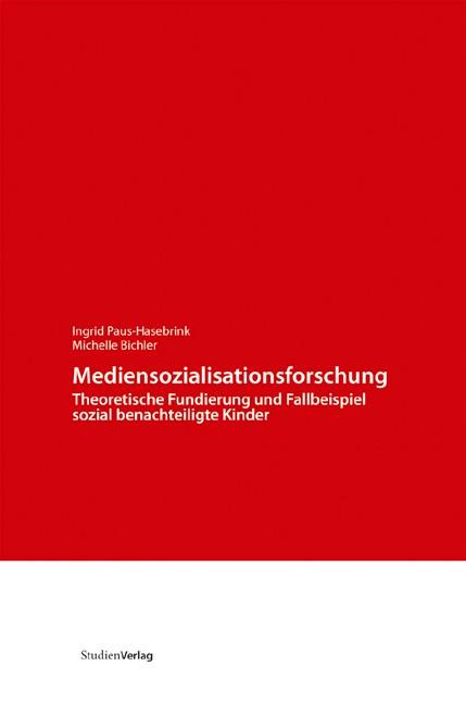 Abbildung von Paus-Hasebrink / Bichler | Mediensozialisationsforschung | 2008