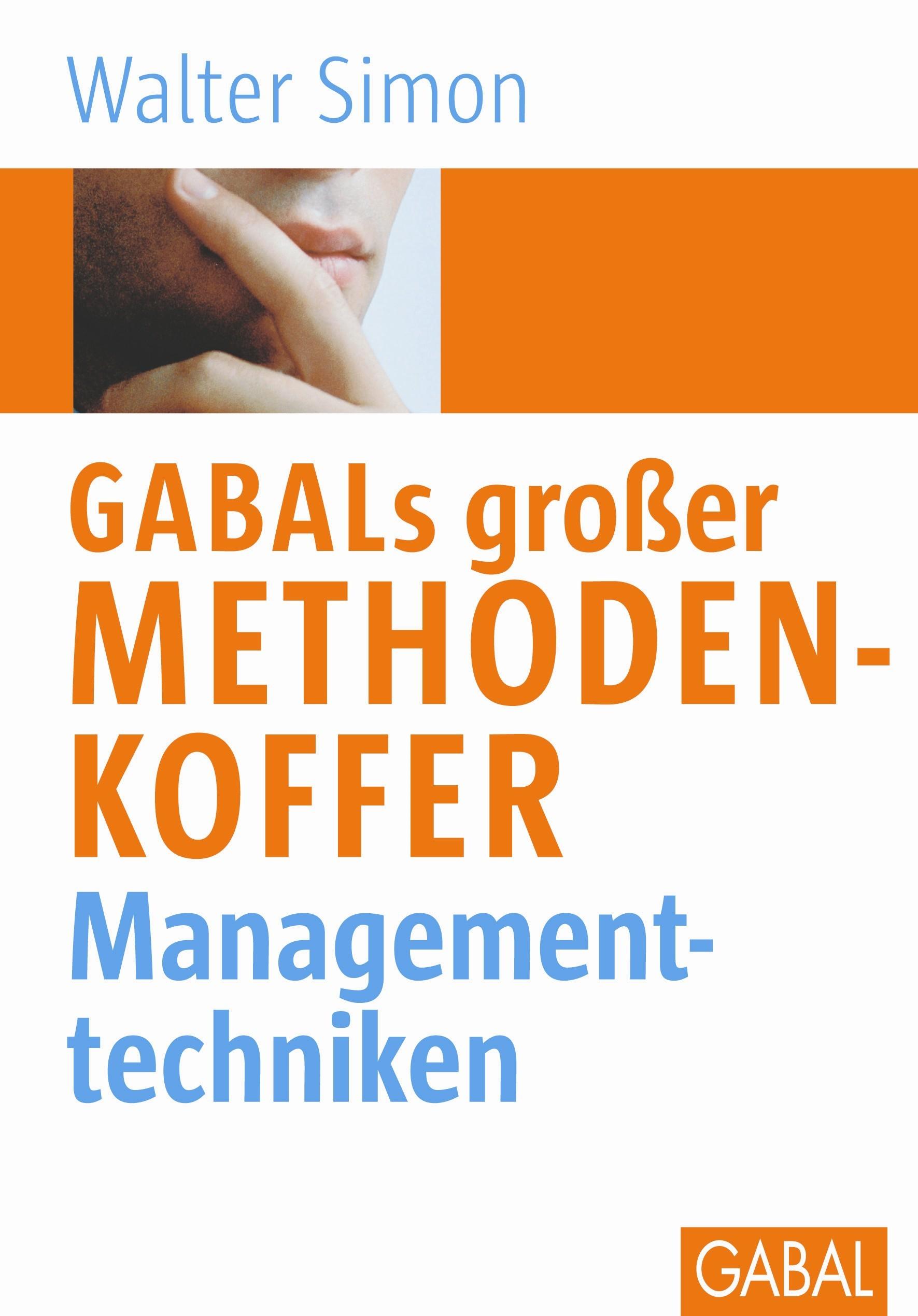 Abbildung von Simon | GABALs großer Methodenkoffer. Managementtechniken | 3., Aufl. | 2005