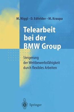 Abbildung von Niggl / Edfelder / Kraupa   Telearbeit bei der BMW Group   2000   Steigerung der Wettbewerbsfähi...