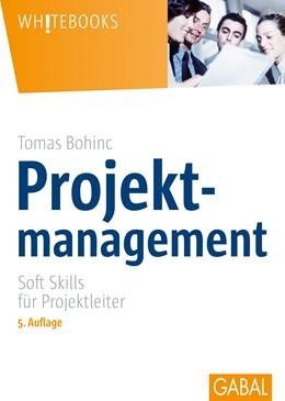 Abbildung von Bohinc   Projektmanagement   4., Aufl.   2006
