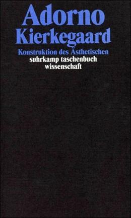Abbildung von Adorno | Gesammelte Schriften in 20 Bänden | 2003 | Band 2: Kierkegaard. Konstrukt... | 1702
