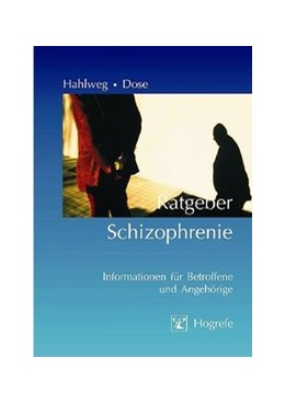 Abbildung von Hahlweg / Dose | Ratgeber Schizophrenie | 2005 | Informationen für Betroffene u... | 10