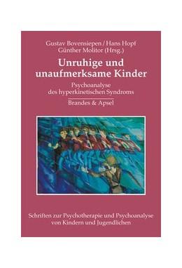 Abbildung von Bovensiepen / Molitor / Hopf | Unruhige und unaufmerksame Kinder | 2. Auflage | 2004 | Psychoanalyse des hyperkinetis... | 4
