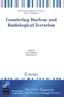 Abbildung von Apikyan / Diamond | Countering Nuclear and Radiological Terrorism | 2006 | Proceedings of the NATO Advanc...