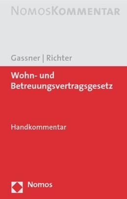 Abbildung von Gassner / Richter | Wohn- und Betreuungsvertragsgesetz | 2020 | Handkommentar