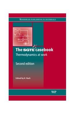 Abbildung von Hack | The SGTE Casebook | 2008 | Thermodynamics at Work