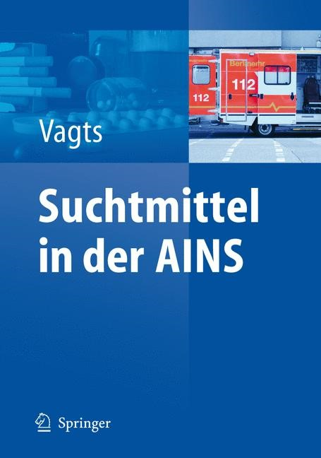 Abbildung von Vagts | Suchtmittel in der AINS | 2007