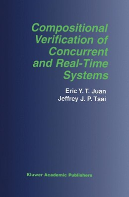 Abbildung von Juan / Tsai   Compositional Verification of Concurrent and Real-Time Systems   2002   676