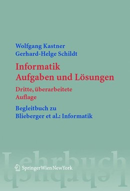 Abbildung von Kastner / Schildt | Informatik | 3., überarb. Aufl. | 2004 | Aufgaben und Lösungen