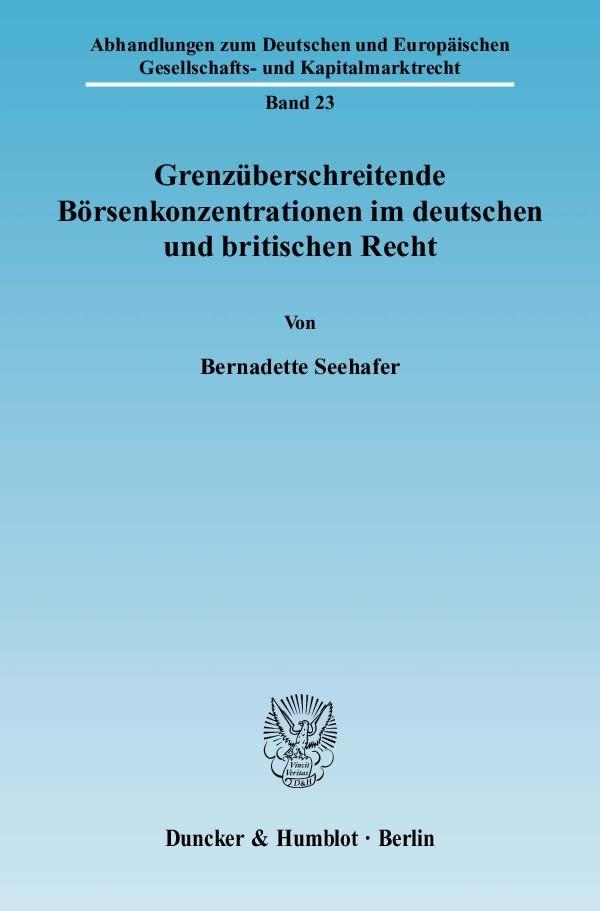 Abbildung von Seehafer | Grenzüberschreitende Börsenkonzentrationen im deutschen und britischen Recht | 2009