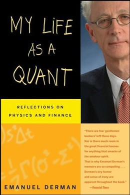 Abbildung von Derman | My Life as a Quant | 2007 | Reflections on Physics and Fin...