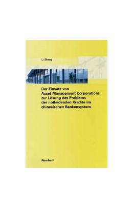 Abbildung von Li Sheng | Der Einsatz von Asset Management Corporations zur Lösung des Problems der notleidenden Kredite im chinesischen Bankensystem | 2006