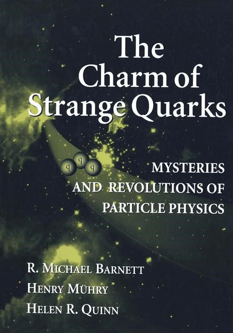 Abbildung von Barnett / Muehry / Quinn | The Charm of Strange Quarks | 1st ed. 2000. Corr. 2nd printing | 2002