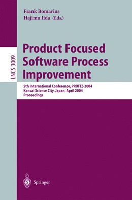 Abbildung von Bomarius / Iida | Product Focused Software Process Improvement | 2004 | 5th International Conference, ... | 3009