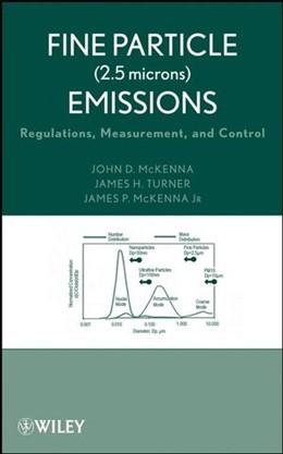 Abbildung von McKenna / Turner | Fine Particle (2.5 microns) Emissions | 1. Auflage | 2008