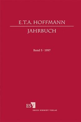 Abbildung von Steinecke / Loquai / Scher   E.T.A. Hoffmann-Jahrbuch 1997   1997   05