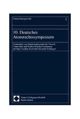 Abbildung von 10. Deutsches Atomrechtssymposium   2000   30. Juni - 1. Juli 1999 in Köl...   1