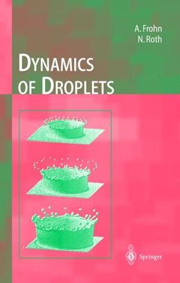 Abbildung von Frohn / Roth | Dynamics of Droplets | 2000