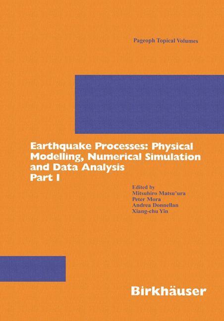 Abbildung von Matsu'ura / Mora / Donnellan / Yin | Earthquake Processes: Physical Modelling, Numerical Simulation and Data Analysis Part I | 2002