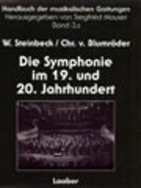 Abbildung von Blumröder / Mauser / Steinbeck | Handbuch der musikalischen Gattungen / Die Symphonie im 19. und 20. Jahrhundert | 2002