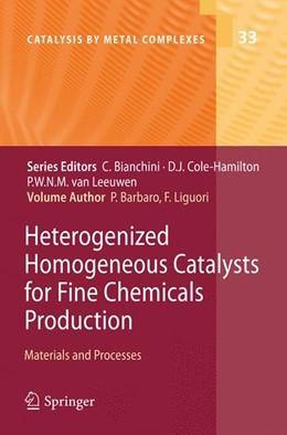 Abbildung von Barbaro / Liguori   Heterogenized Homogeneous Catalysts for Fine Chemicals Production   1st Edition.   2010   Materials and Processes   33