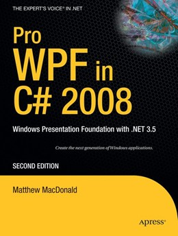 Abbildung von MacDonald | Pro WPF in C# 2008 | 2nd Corrected ed., Corr. 3rd printing | 2009