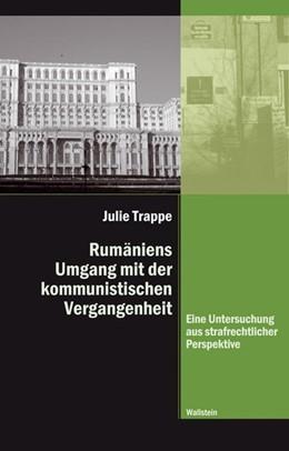 Abbildung von Trappe | Rumäniens Umgang mit der kommunistischen Vergangenheit | 2009 | Eine Untersuchung aus strafrec... | 3
