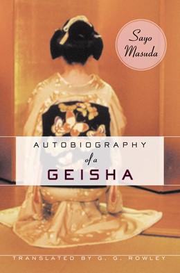 Abbildung von Masuda | Autobiography of a Geisha | 2003 | Translated by G.G. Rowley