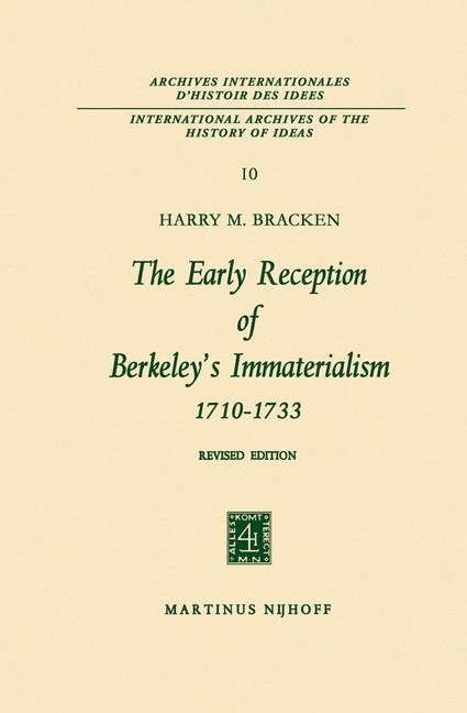 The Early Reception of Berkeley's Immaterialism 1710–1733 | Bracken | 2nd edition, 1965 | Buch (Cover)