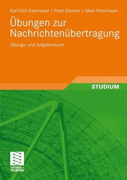 Abbildung von Kammeyer / Klenner / Petermann | Übungen zur Nachrichtenübertragung | 2009 | Übungs- und Aufgabenbuch