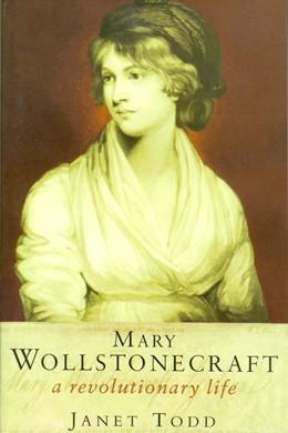 Abbildung von Wollstonecraft / Todd   The Collected Letters of Mary Wollstonecraft   2004