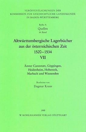 Abbildung von Altwürttembergische Lagerbücher aus der österreichischen Zeit 1520 - 1534.Ämter Cannstatt, Göppingen, Heidenheim, Hoheneck, Marbach und Winnenden | 1995