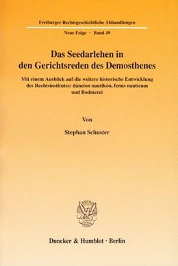 Abbildung von Schuster   Das Seedarlehen in den Gerichtsreden des Demosthenes.   2005   Mit einem Ausblick auf die wei...   49
