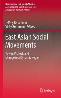 Abbildung von Broadbent / Brockman | East Asian Social Movements | 2010 | Power, Protest, and Change in ...