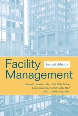 Abbildung von Rondeau / Brown / Lapides   Facility Management   2. Auflage   2006