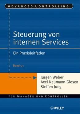 Abbildung von Weber / Neumann-Giesen / Jung | Steuerung interner Servicebereiche | 2006 | ein Praxisleitfaden | 53